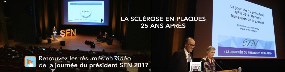 La sclérose en plaques, 25 ans après - vidéos de la journée du président JDN 2017